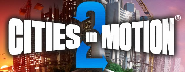 Photo of Cities in Motion 2 – Neuer Trailer