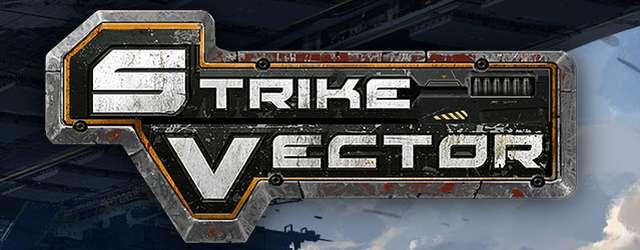 Bild von Strike Vector – Trailer zur Hintergrundgeschichte und baldiger Start der Closed-Beta angekündigt