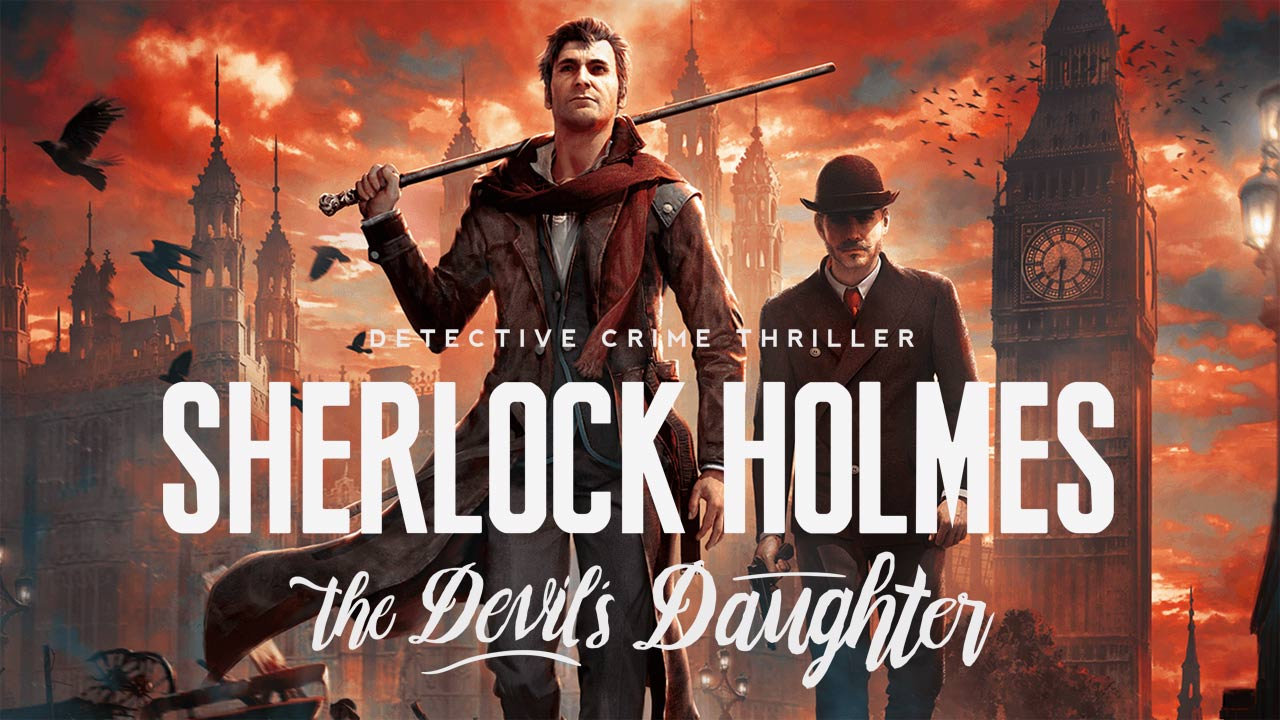 Photo of Sherlock Holmes: The Devil's Daughter – Launch-Trailer