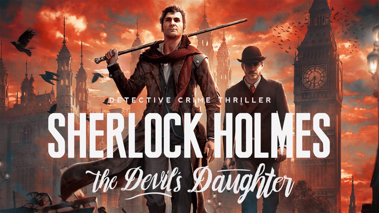 Bild von Sherlock Holmes: The Devil's Daughter – Gameplay und ein neuer Termin