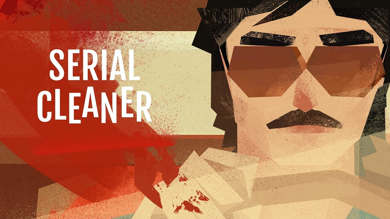 Bild von Serial Cleaner – Werdet zum Tatortreiniger