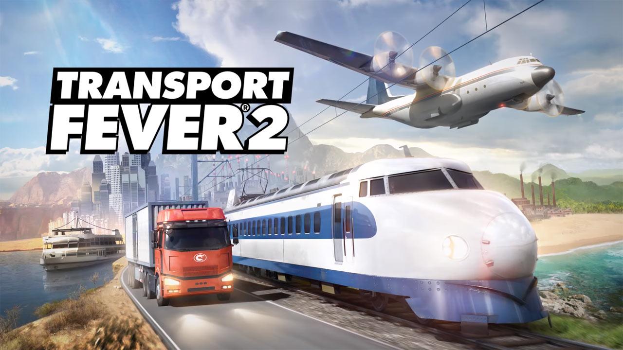 Photo of Transport Fever 2 – Neuer Teil wird noch dieses Jahr angeliefert