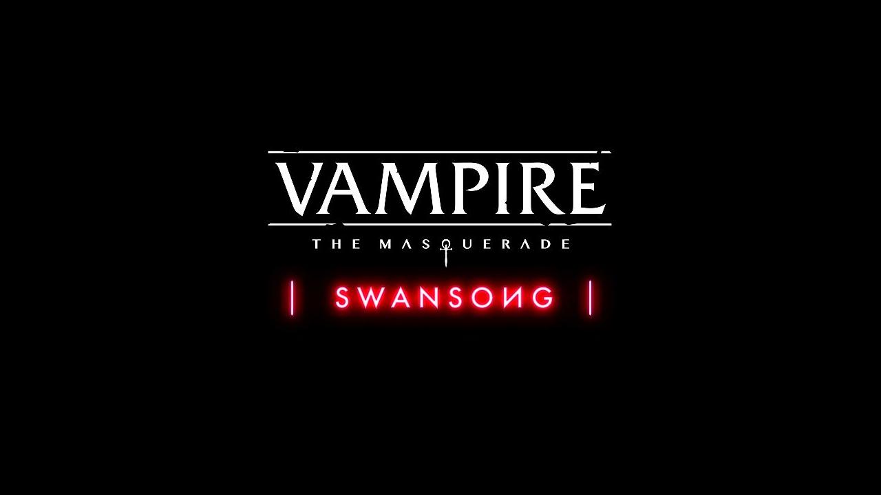 Photo of Vampire: The Masquerade – Swansong – Neuer Trailer