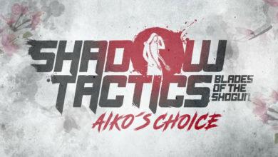 Shadow Tactics: Blades of the Shogun - Aiko´s Choice